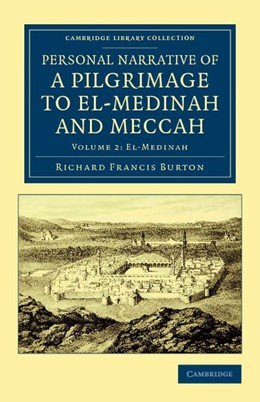 Abbildung von Burton | Personal Narrative of a Pilgrimage to El-Medinah and Meccah | 2012