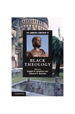 Abbildung von Hopkins / Antonio | The Cambridge Companion to Black Theology | 2012