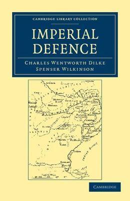 Abbildung von Dilke / Wilkinson   Imperial Defence   2012