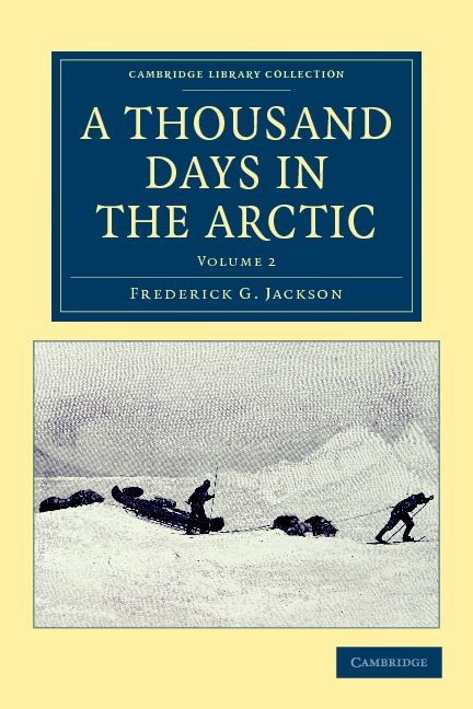 Abbildung von Jackson | A Thousand Days in the Arctic | 2011