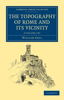 Abbildung von Gell | The Topography of Rome and its Vicinity 2 Volume Set | 2012