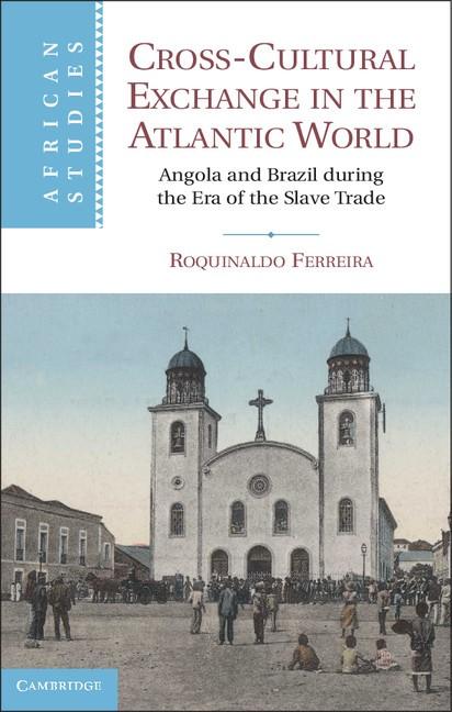 Abbildung von Ferreira | Cross-Cultural Exchange in the Atlantic World | 2012