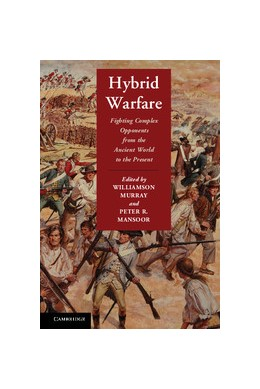 Abbildung von Murray / Mansoor | Hybrid Warfare | 2012 | Fighting Complex Opponents fro...