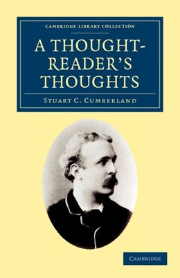 Abbildung von Cumberland | A Thought-Reader's Thoughts | 2012 | Being the Impressions and Conf...