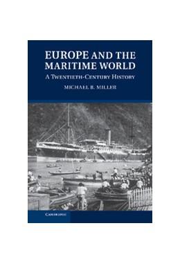 Abbildung von Miller   Europe and the Maritime World   2012   A Twentieth Century History