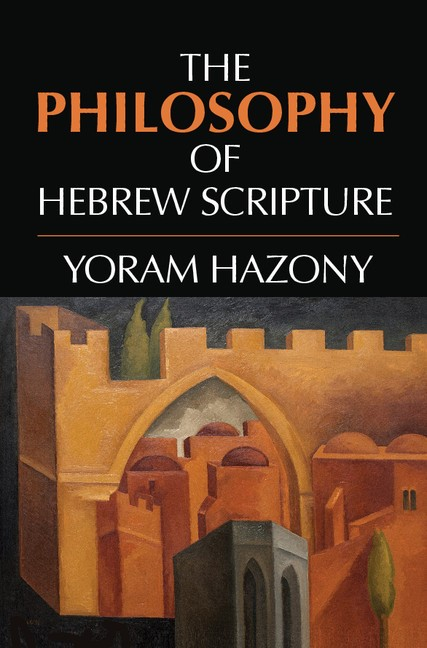 Abbildung von Hazony | The Philosophy of Hebrew Scripture | 2012