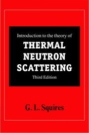 Abbildung von Squires   Introduction to the Theory of Thermal Neutron Scattering   2012