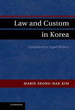 Abbildung von Kim   Law and Custom in Korea   2012   Comparative Legal History