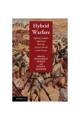 Abbildung von Murray / Mansoor | Hybrid Warfare | 2012 | Fighting Complex Opponents fro...