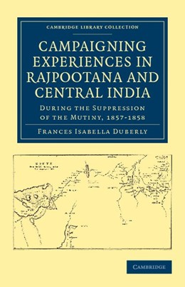 Abbildung von Duberly | Campaigning Experiences in Rajpootana and Central India | 2012