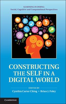 Abbildung von Ching / Foley | Constructing the Self in a Digital World | 2012