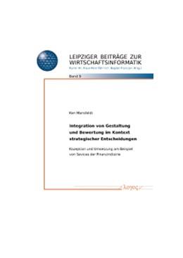 Abbildung von Mansfeldt   Integrierte Gestaltung und Bewertung für strategische Entscheidungen   2012   Ein serviceorientierter Ansatz...   9