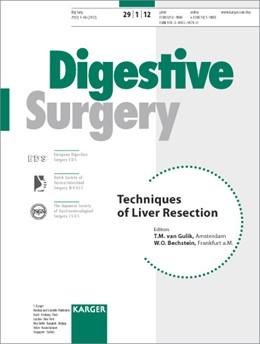 Abbildung von van Gulik / Bechstein | Techniques of Liver Resection | 2012 | Special Topic Issue: Digestive...