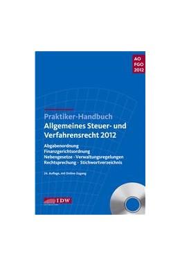Abbildung von Kirch / Schiefer / Witt | Praktiker-Handbuch Allgemeines Steuer- und Verfahrensrecht 2012 | 24. Auflage | 2012 | Abgabenordnung, Finanzgerichts...