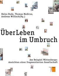 Abbildung von Bude / Medicus / Willisch | ÜberLeben im Umbruch | 2011