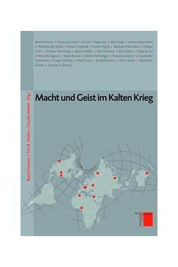 Abbildung von Greiner / Müller / Weber | Macht und Geist im Kalten Krieg | 2011 | 5
