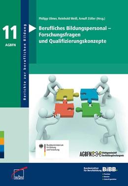 Abbildung von Ulmer / Weiß / Zöller c/o ISB Staatsinstitut für Schulpäd. u. Bildungsforschung | Berufliches Bildungspersonal - Forschungsfragen und Qualifizierungskonzepte | 2012