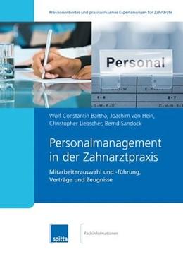 Abbildung von Bartha / von Hein / Liebscher   Personalmanagement in der Zahnarztpraxis   2011   Mitarbeiterauswahl und -führun...