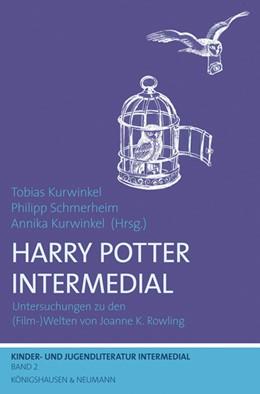 Abbildung von Kurwinkel / Schmerheim | Harry Potter Intermedial | 2014