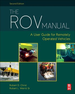 Abbildung von Wernli, Sr | The ROV Manual | 2013 | A User Guide for Remotely Oper...