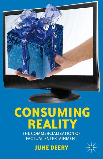 Abbildung von Deery | Consuming Reality | 2012 | 2012