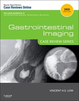 Abbildung von Low | Gastrointestinal Imaging: Case Review Series | 2012
