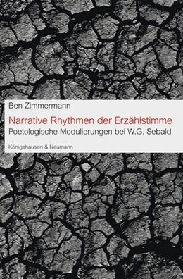 Abbildung von Zimmermann | Narrative Rhythmen der Erzählstimme | 2012 | Poetologische Modulierungen be...