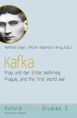 Abbildung von Engel / Robertson   Kafka   2012   Prag und der Erste Weltkrieg /...   2