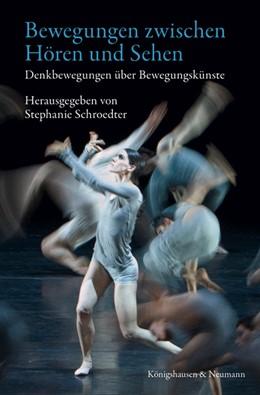 Abbildung von Schroedter   Bewegungen zwischen Hören und Sehen   2012   Denkbewegungen über Bewegungsk...