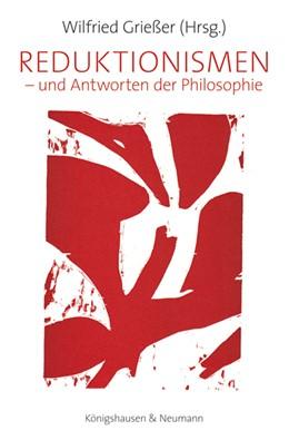 Abbildung von Grießer | Reduktionismen | 2012 | – und Antworten der Philosophi... | 9