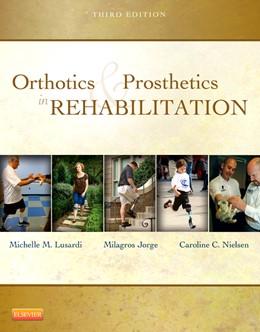 Abbildung von Lusardi / Jorge / Nielsen | Orthotics and Prosthetics in Rehabilitation | 2012