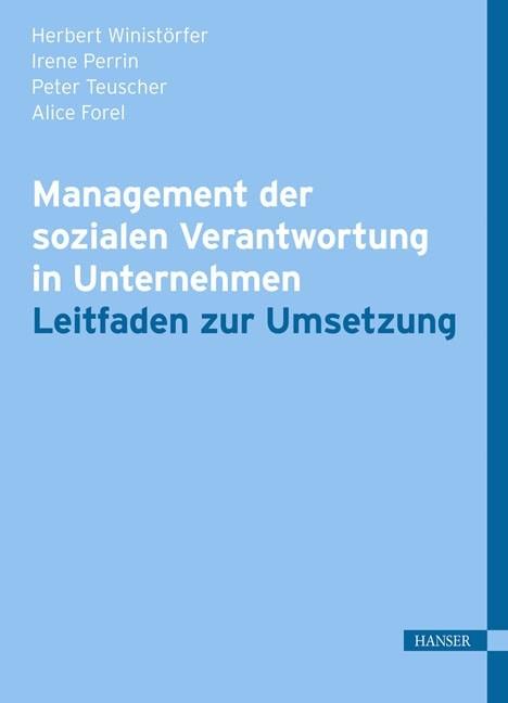 Abbildung von Winistörfer / Perrin / Teuscher | Management der sozialen Verantwortung in Unternehmen | 1. Auflage 2012 | 2012