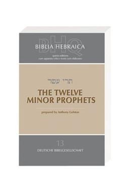Abbildung von Biblia Hebraica Quinta (BHQ). Gesamtwerk zur Fortsetzung / The Twelve Minor Prophets | 2010