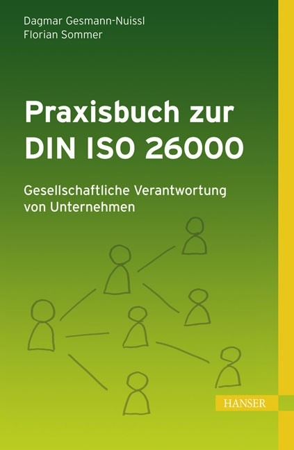 Praxisbuch zur DIN ISO 26000: Gesellschaftliche Verantwortung von Unternehmen   Gesmann-Nuissl / Sommer   1. Auflage 2012, 2016   Buch (Cover)