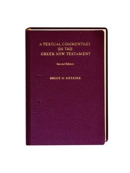 Abbildung von Metzger | A Textual Commentary on the Greek New Testament, 2nd ed. | 10. Nachdruck 2016 | 1994 | A Companion Volume to the Unit...
