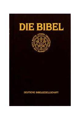 Abbildung von Die Bibel nach der Übersetzung Martin Luthers | 1985 | Mit Apokryphen; Standardausgab...