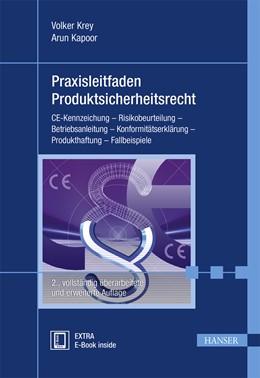 Abbildung von Krey / Kapoor | Praxisleitfaden Produktsicherheitsrecht | 2. Auflage | 2015 | CE-Kennzeichung - Risikobeurte...