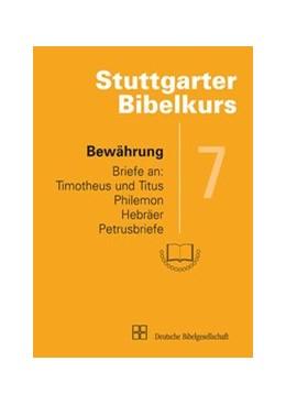 Abbildung von Mack   Bewährung   1., Auflage   2010   Briefe an Timotheus und Titus,...   7