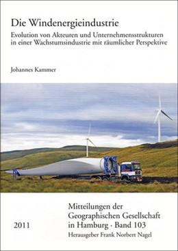Abbildung von Kammer | Die Windenergieindustrie | 2011 | Evolution von Akteuren und Unt... | 103
