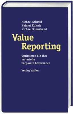 Abbildung von Schmid / Kuhnle / Sonnabend   Value Reporting   2005   Optimieren Sie Ihre materielle...