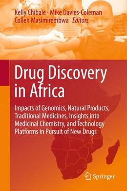 Abbildung von Chibale / Davies-Coleman / Masimirembwa | Drug Discovery in Africa | 2012 | Impacts of Genomics, Natural P...