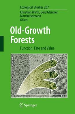 Abbildung von Wirth / Gleixner / Heimann | Old-Growth Forests | 2011 | Function, Fate and Value | 207