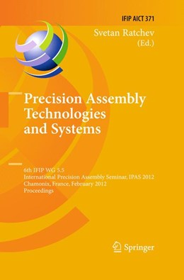 Abbildung von Ratchev | Precision Assembly Technologies and Systems | 2012 | 6th IFIP WG 5.5 International ... | 371