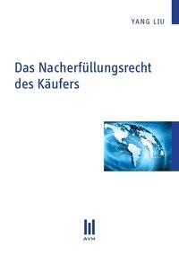 Das Nacherfüllungsrecht des Käufers   Liu, 2011   Buch (Cover)