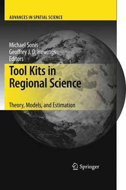 Abbildung von Sonis / Hewings | Tool Kits in Regional Science | 2011 | Theory, Models, and Estimation