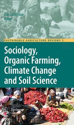 Abbildung von Lichtfouse | Sociology, Organic Farming, Climate Change and Soil Science | 2012 | 3