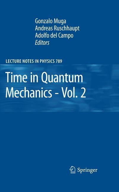 Abbildung von Muga / Ruschhaupt / del Campo | Time in Quantum Mechanics - Vol. 2 | 2012