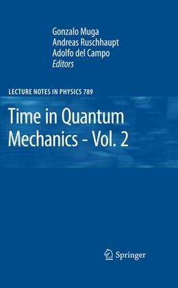 Abbildung von Muga / Ruschhaupt / del Campo | Time in Quantum Mechanics - Vol. 2 | 2012 | 789