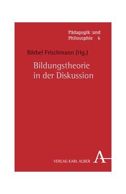 Abbildung von Frischmann | Bildungstheorie in der Diskussion | 2012