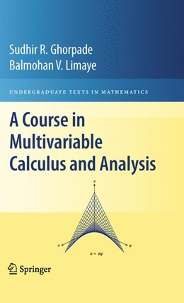 Abbildung von Ghorpade / Limaye | A Course in Multivariable Calculus and Analysis | 2012